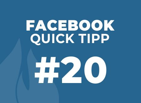 Facebook Quick Tipp #20
