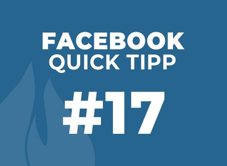 Facebook Quick Tipp #17