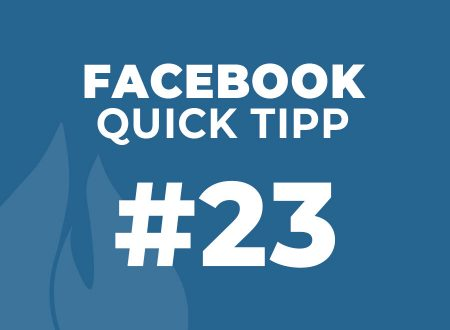 Facebook Quick Tipp #23
