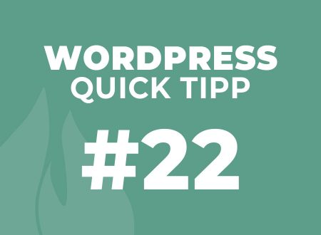 WordPress Quick Tipp #22