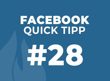 Facebook Quick Tipp #28