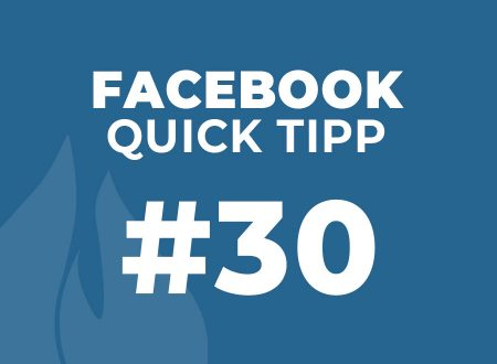 Facebook Quick Tipp #30
