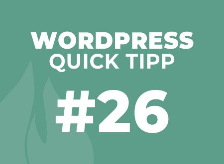 WordPress Quick Tipp #26