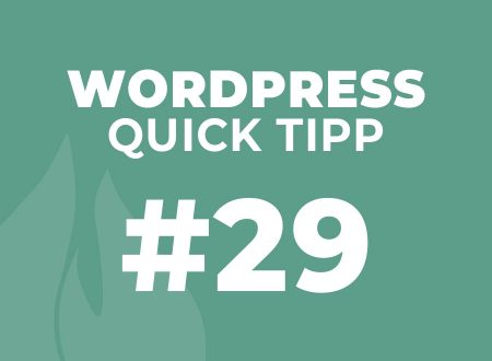 WordPress Quick Tipp #29