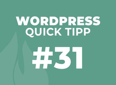 WordPress Quick Tipp #31