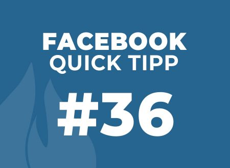 Facebook Quick Tipp #36