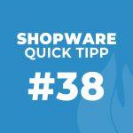 Shopware Quick Tipp #38: Shopware 5 Cross-Selling: Zuletzt Angesehen