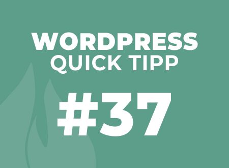 WordPress Quick Tipp #34