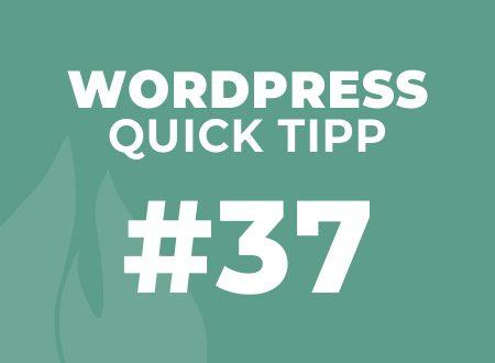 WordPress Quick Tipp #34