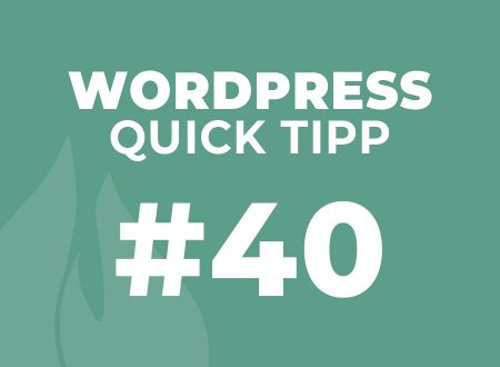 WordPress Quick Tipp #40