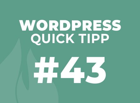 WordPress Quick Tipp #43