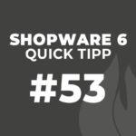 Shopware 6 Quick Tipp #53: Neue Benutzer anlegen
