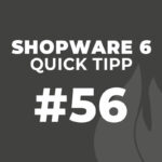 Shopware 6 Quick Tipp #56: Wartungsmodus