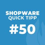 Shopware Quick Tipp #50: Reihenfolge / Sortierung der Shopseiten ändern