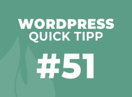 WordPress Quick Tipp #51