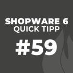 Shopware 6 Quick Tipp #59: Erlebniswelten zuweisen
