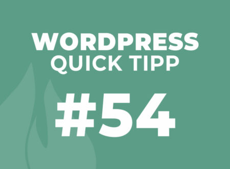 WordPress Quick Tipp 54
