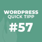 WordPress Quick Tipp #57: Pingbacks und Trackbacks
