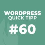 WordPress Quick Tipp #60: Anti Spam für Kommentare bei WordPress Beiträgen