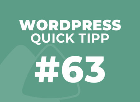 WordPress Quick Tipp Nr. 63