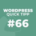 WordPress Quick Tipp #66: WP-Sweep