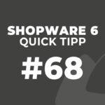Shopware 6 Quick Tipp #68: Footer-Navigation erstellen
