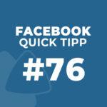 Facebook Quick Tipp #76: Inhalte für später speichern