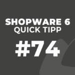 Shopware 6 Quick Tipp #74: Cache & Indizes Einstellungen und SEO URLs