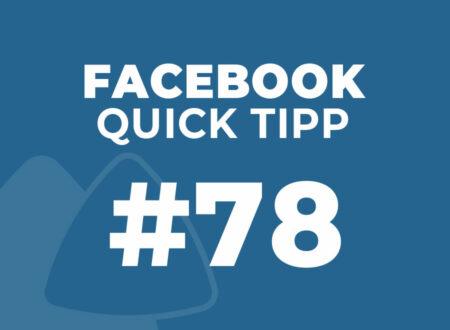 Facebook Quick Tipp #78