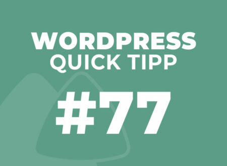 WordPress Quick Tipp #77
