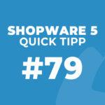 Shopware 5 Quick Tipp #79: Position der Kategorien