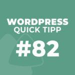 WordPress Quick Tipp #82: Permalink-Anzeige ändern