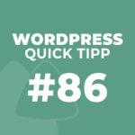 WordPress Quick Tipp #86: Automatische Aktualisierungen der WordPress Versionssprünge ohne Programmierung verhindern