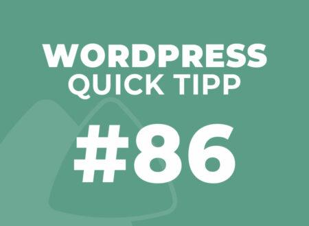 WordPress Quick Tipp #86