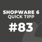 Shopware 6 Quick Tipp #83: Formulare einbinden