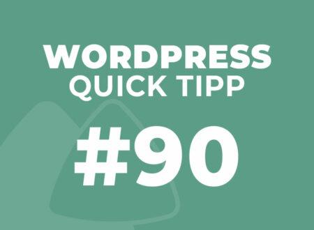 WordPress Quick Tipp #90