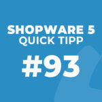 Shopware 5 Quick Tipp #93: Standardzahlungsart & Fallback-Zahlungsart